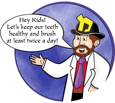 Uncle Moishy says: Brush your teeth every day to keep them shiny and stop tooth decay